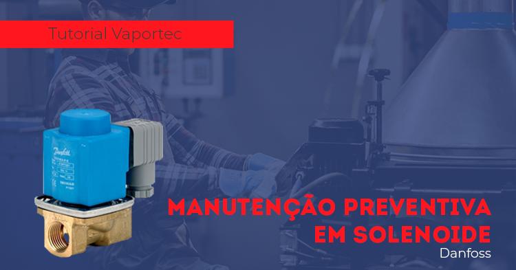 manutencao-preventiva-em-valvula-solenoide