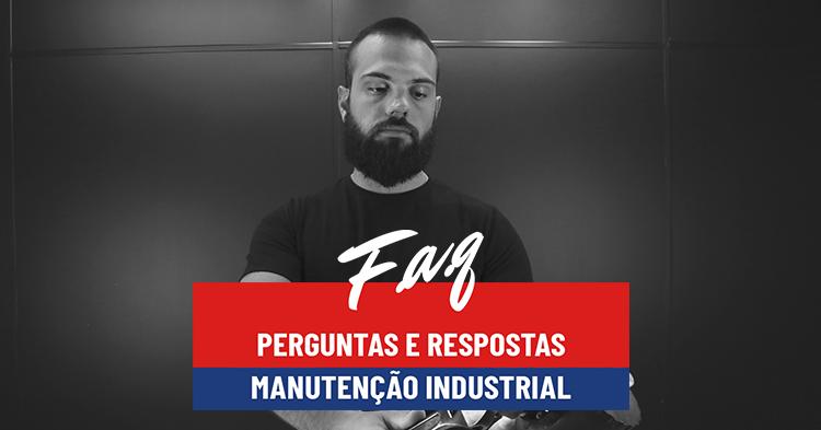 faq-perguntas-e-respostas-sobre-manutencao-industrial